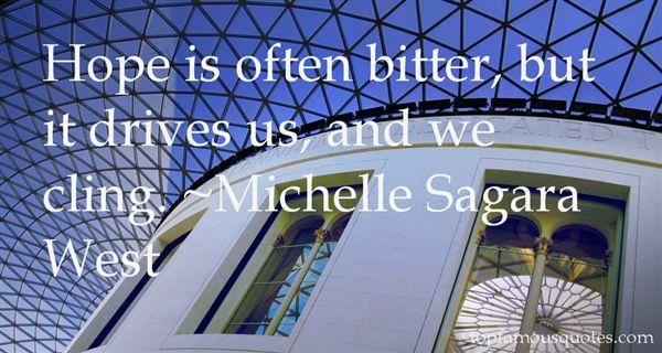 Michelle Sagara West Quotes