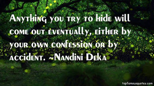 Nandini Deka Quotes
