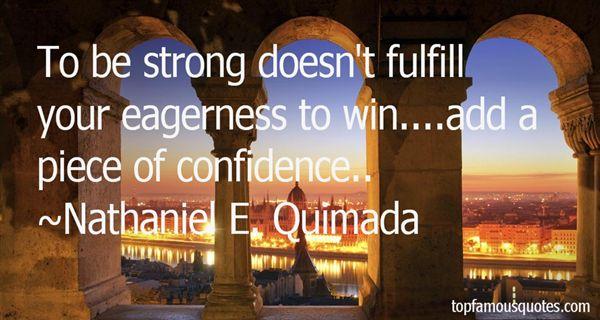 Nathaniel E. Quimada Quotes