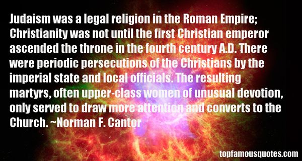 Norman F. Cantor Quotes
