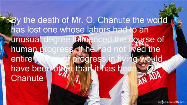 O. Chanute Quotes