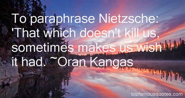 Oran Kangas Quotes