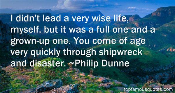 Philip Dunne Quotes