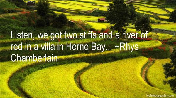 Rhys Chamberlain Quotes