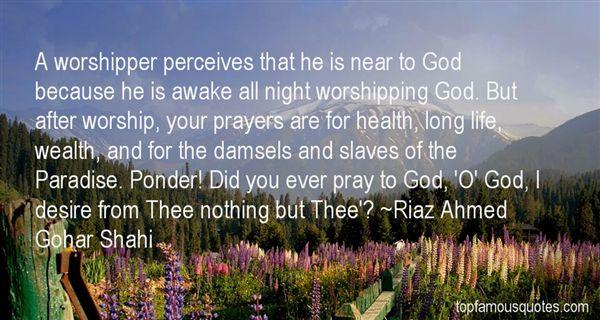 Riaz Ahmed Gohar Shahi Quotes