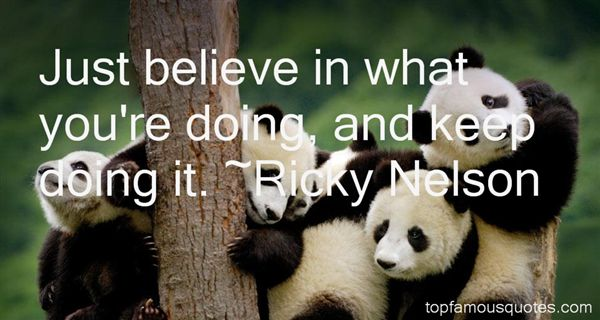 Ricky Nelson Quotes