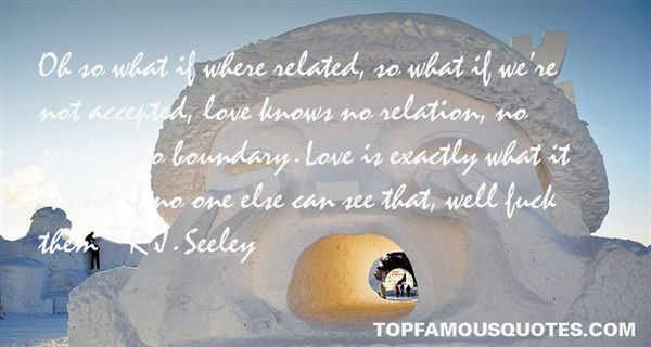 R.J. Seeley Quotes