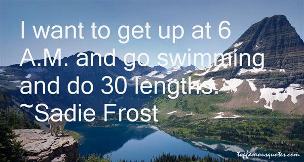Sadie Frost Quotes