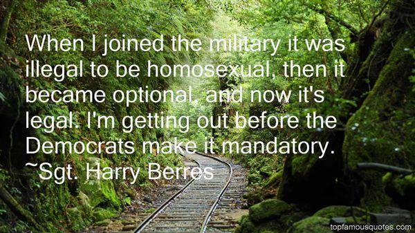 Sgt. Harry Berres Quotes