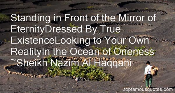 Sheikh Nazim Al Haqqani Quotes