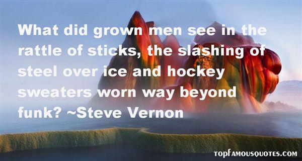 Steve Vernon Quotes