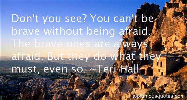 Teri Hall Quotes
