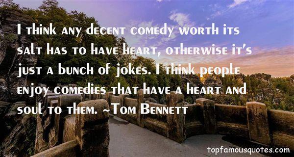 Tom Bennett Quotes