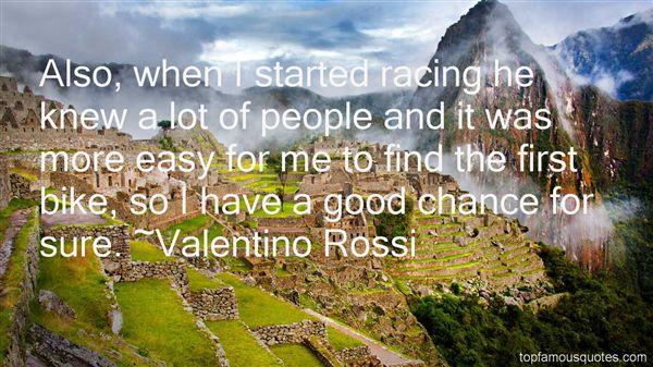 Valentino Rossi Quotes