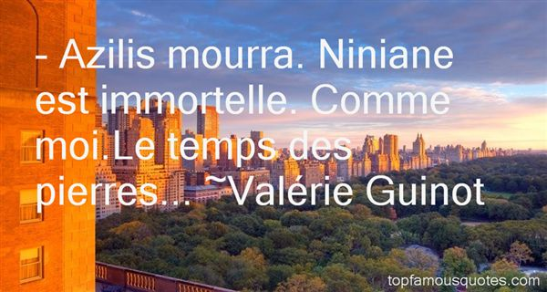 Valérie Guinot Quotes