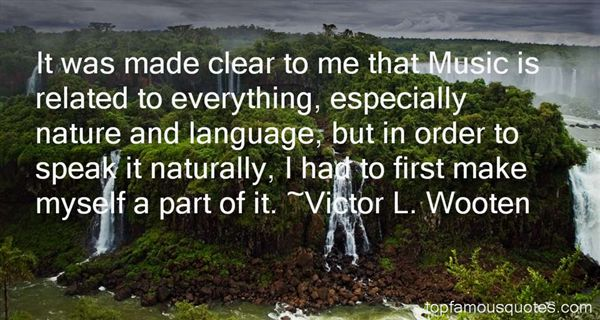 Victor L. Wooten Quotes