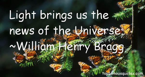 William Henry Bragg Quotes