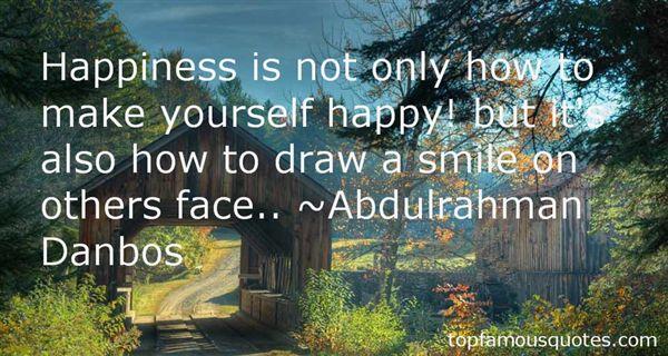 Abdulrahman Danbos Quotes