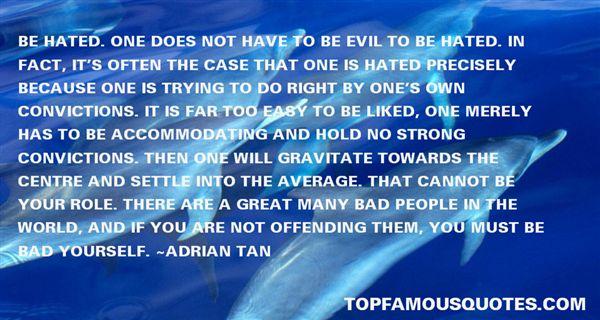 Adrian Tan Quotes