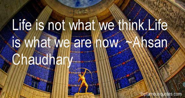 Ahsan Chaudhary Quotes