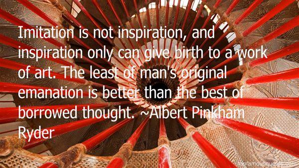 Albert Pinkham Ryder Quotes
