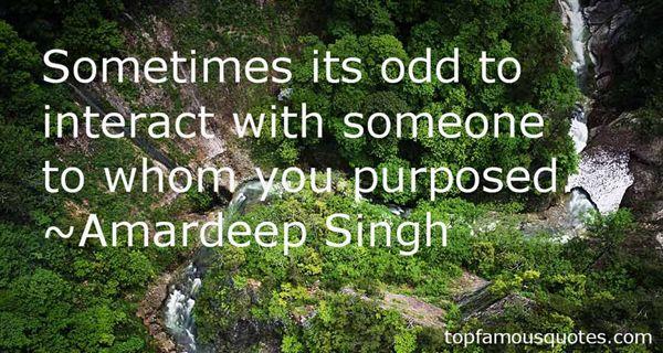 Amardeep Singh Quotes