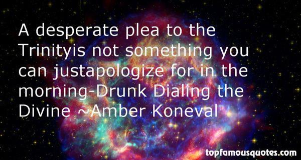 Amber Koneval Quotes