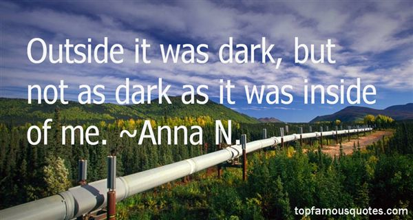 Anna N. Quotes