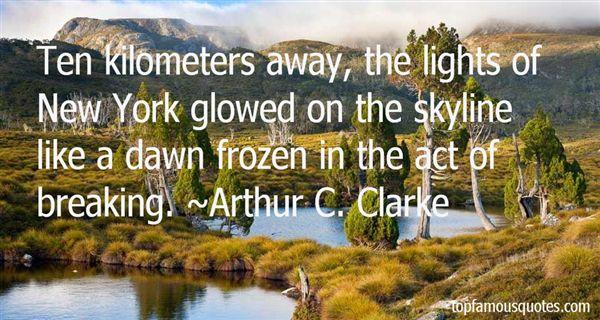 Arthur C. Clarke Quotes