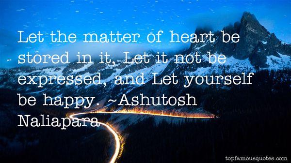 Ashutosh Naliapara Quotes