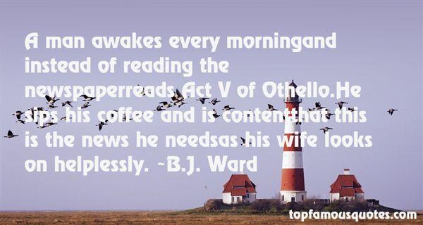 B.J. Ward Quotes