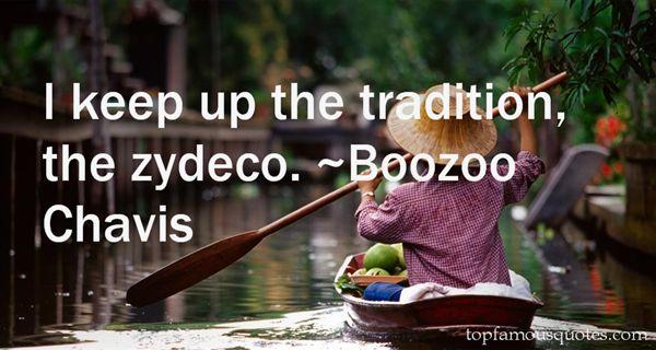 Boozoo Chavis Quotes