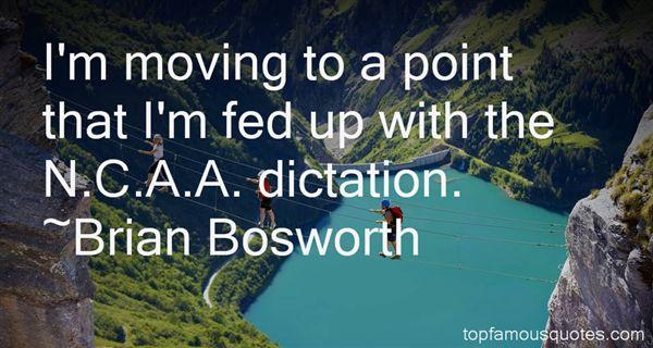 Brian Bosworth Quotes