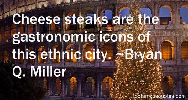Bryan Q. Miller Quotes
