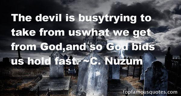 C. Nuzum Quotes
