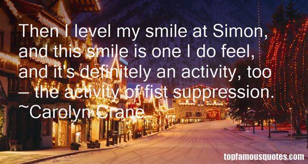 Carolyn Crane Quotes