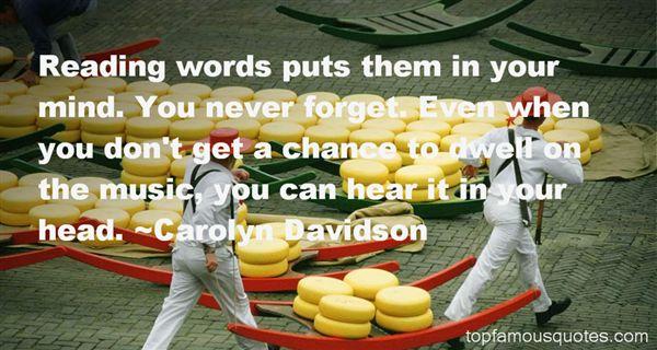 Carolyn Davidson Quotes