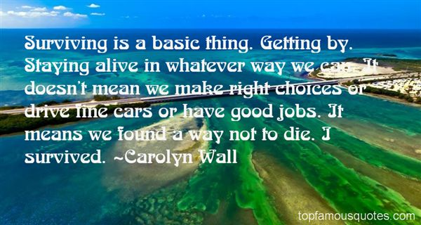 Carolyn Wall Quotes