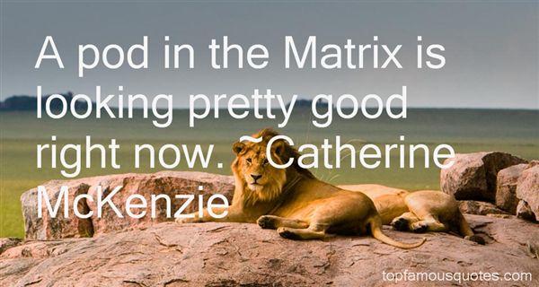 Catherine McKenzie Quotes