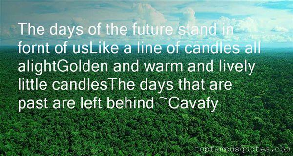 Cavafy Quotes