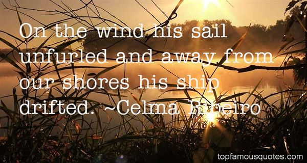 Celma Ribeiro Quotes