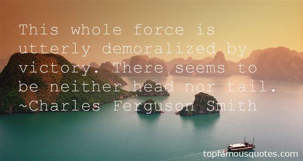 Charles Ferguson Smith Quotes