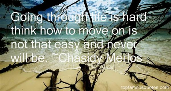 Chasidy Merlos Quotes