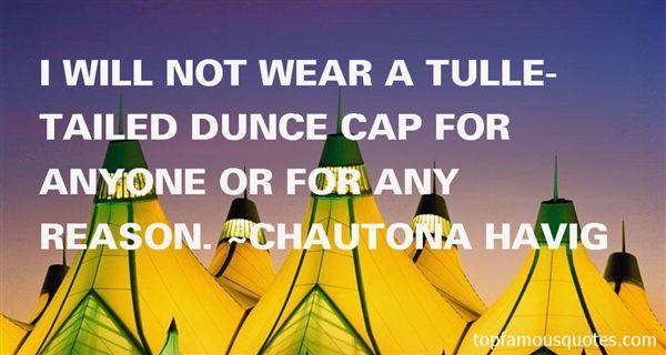 Chautona Havig Quotes