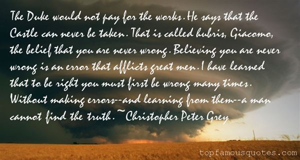Christopher Peter Grey Quotes