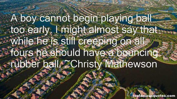 Christy Mathewson Quotes