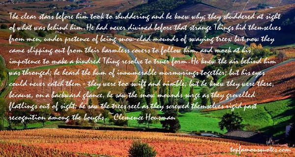 Clemence Housman Quotes