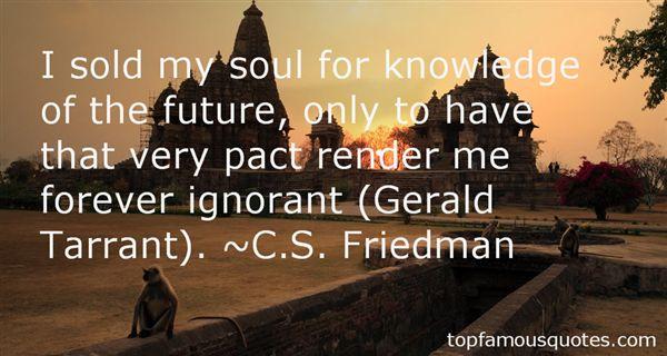 C.S. Friedman Quotes