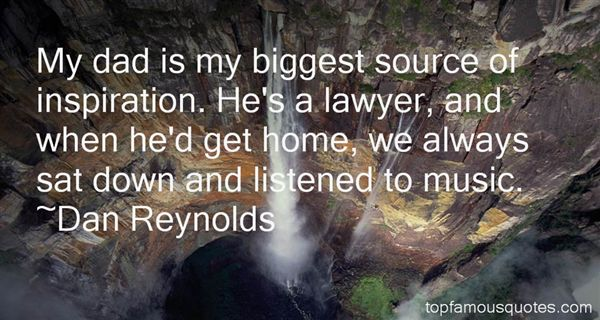 Dan Reynolds Quotes