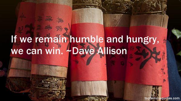 Dave Allison Quotes